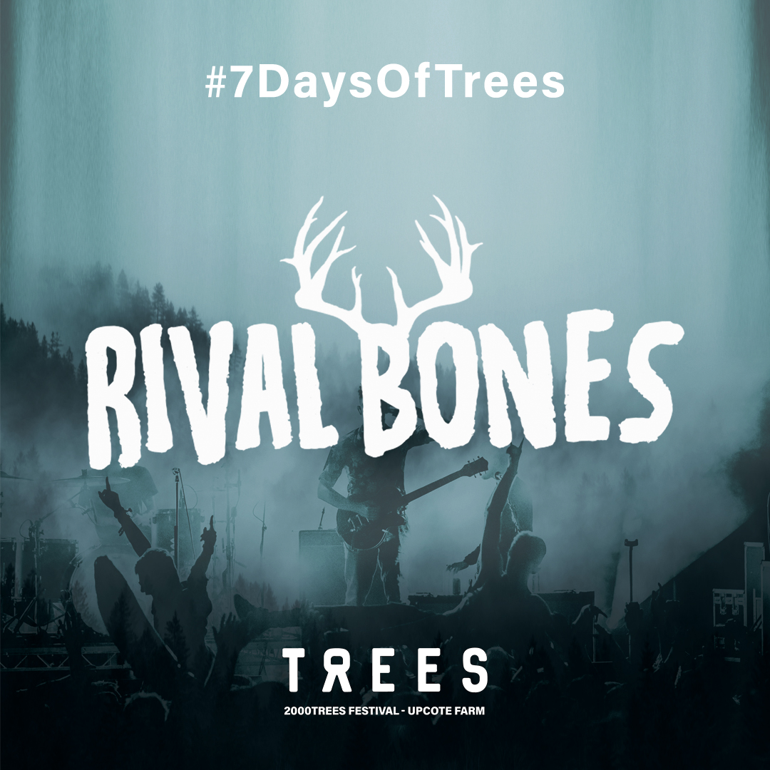 #7DaysOfTrees: Rival Bones join 2000trees line-up